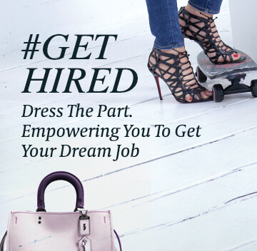 Get Hired - Dress The Part - Monahan Method