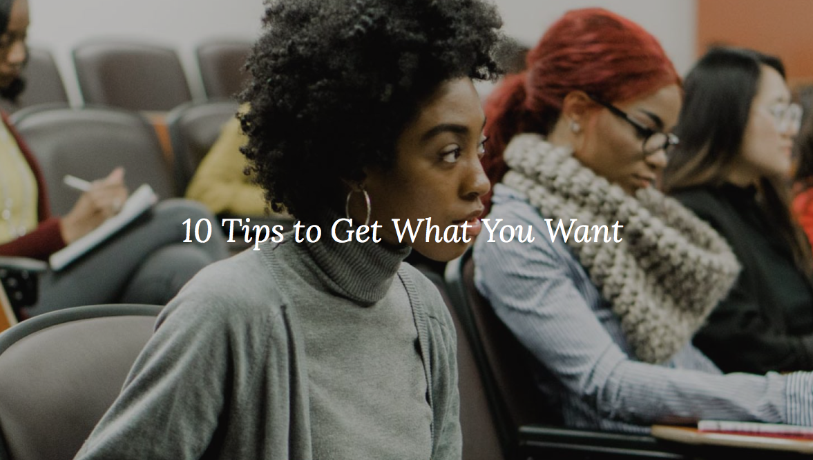 Tips to Get What You Want at work