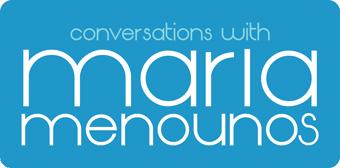 Conversations with Maria Menounos